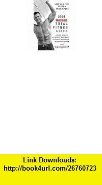 2004 Mens Health Total Fitness Guide (Get Bigger-Anytime, Anyplace) (9781579548742) David Zinczenko, Jeremy Katz, LeSage, Listwa Flickinger, Mens Magazine , ISBN-10: 1579548741  , ISBN-13: 978-1579548742 ,  , tutorials , pdf , ebook , torrent , downloads , rapidshare , filesonic , hotfile , megaupload , fileserve