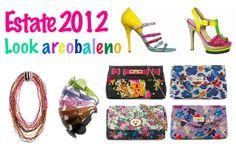 Il look ideale per l'estate 2012 sceglie i colori dell'arcobaleno