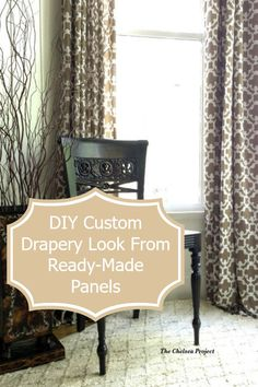 When I was growing up my Mother spent a small fortune on custom draperies ~ I will take this approach and DIY the look of custom draperies from ready-made panels.