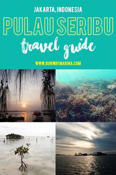 Thousand islands or Pulau Seribu Travel Guide with tips, inspirations how to go, where to go, what to see and what to do, Jakarta Indonesia.