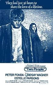 Two People is a 1973 American drama film produced and directed by Robert Wise. It stars Peter Fonda and Lindsay Wagner. The screenplay by Richard De Roy focuses on the brief relationship shared by a Vietnam War deserter and a fashion model. Deirdre McCluskey is a Manhattan-based fashion model who has completed an assignment for Vogue with her lover, photographer Ron Kesselman, and magazine editor Barbara Newman in Marrakech.