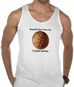 Basketball Players Switch Positions - Teeshirt #basketball #sport #humor #humour #Tee-shirt #Tshirt #Funny #saying