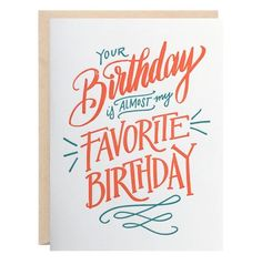 Almost Favorite Birthday Greeting Card