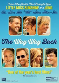 The Way, Way Back, Movie was GREAT! i could totally relate.