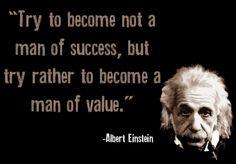 Value...Albert Einstein quotes #Albert_Einstein