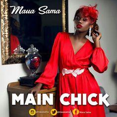 Maua Sama – Main Chick (Audio) | MP3 Download