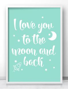 "Mint green baby decor, Kids room wall art print ""I Love You To The"