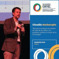 """El chileno Claudio Rozbaczylo forma parte de la mesa expositora de la charla: """"Laboratorio de marcha"""". #CongresoORITEL"""
