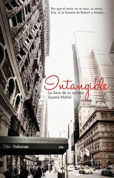 Yennely: Mis Lecturas.: Intangible (La llave de su destino #4). Susana Mohel