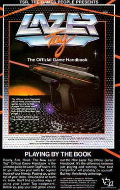 TSR Inc published in 1987 a handbook with the official Lazer Tag rules.
