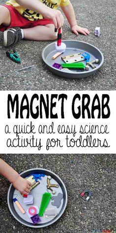 Esperimenti sul magnetismo - Magnet Grab: a quick and easy toddler science activity Science For Toddlers, Preschool Science, Science Lessons, Science For Kids, Montessori Science, Science Quotes, Elementary Science, Steam Activities, Science Activities