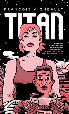 Titan Review Online Comic Books, Free Comic Books, Good Books, My Books, Cory Doctorow, Oni Press, Sci Fi Thriller, Meant To Be Together, Free Comics