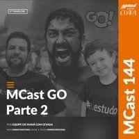 MCast #144 - MCast Go! Parte 2 de heroisbc na SoundCloud