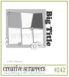 Creative Scrappers: Sketch #242
