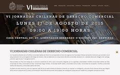 Nombre del proyecto: Diseño y desarrollo de sitio web VI Jornadas Chilenas de Derecho Comercial.  Estado a la fecha: Implementado y Funcionando  Descripción del proyecto: Diseño y desarrollo de sitio web con inscripción online para el evento.