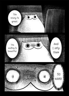 Must ship by CottonValent on DeviantArt Funny Video Memes, Funny Puns, Cat Comics, Funny Comics, Creepy Cat, Scary, Funny Horror, Book Memes, Comedy