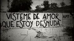 Visteme de amor que estoy desnuda  #paredes #lavidaesarte