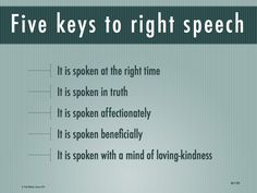Wisdom through Mindfulness: More on right speech Kindness Activities, Interpersonal Communication, Mindfulness Techniques, Student Jobs, Motivational Quotes, Inspirational Quotes, Meditation Quotes, Word Pictures, Spiritual Wisdom