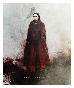 Many called her beautiful. She was not beautiful. She was red, and terrible, and red. [Melisandre]