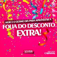 Ainda dá tempo de ganhar 7% de desconto extra na Vivreshop!  Mas corra, pois assim como o carnaval, toda promoção tem seu fim: http://vivreshop.com/departamento/81986/Carnaval?Origem=facebook&utm_source=facebook&utm_medium=peca-d03&utm_term=envolvimento&utm_content=macro-carnaval&utm_campaign=carnaval