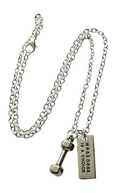 """Dumbbell Necklace, """"Weakness Is a Choice"""" By Thimbleful Threads, Barbell Necklace, Fitness Jewelry Thimbleful Threads http://www.amazon.com/dp/B00MSCZPVM/ref=cm_sw_r_pi_dp_9NYfwb0RA6SE0"""