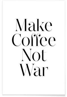 coffee as Premium Poster by Mottos by Sinan Saydik   JUNIQE