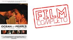 Ocean Of Pearls - Film Completo Italiano Romantico