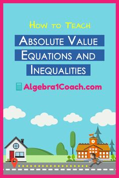 Great Free printables to help teach Absolute Value and Inequalities! https://algebra1coach.com/teaching-absolute-value-equations-and-inequalities/
