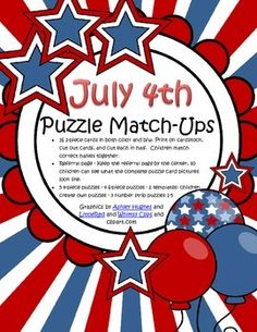 This is a set of puzzles for a Fourth of July theme for preschool and pre-K children. 16 2-piece cards in both color and b/w; 5 4-piece puzzles; 4 6-piece puzzles; 2 templates - children create own puzzles; 3 number strip puzzles 1-5.  32 pages