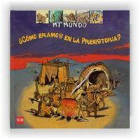 ¿Cómo éramos en la Prehistoria? Comic Books, Comics, Cover, Children's Literature, Social Science, Art Kids, Dinosaurs, Preschool, Scouts