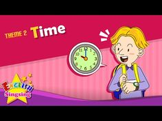 Theme 2. Time - What time is it? | ESL Song & Story - Learning English for Kids - YouTube