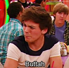 """I say """"a sock full of buttah?"""" all the time at school............i don't have many friends any more:( Jk."""