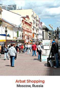 Spend many happy hours browsing the eclectic mix of stores in the Arbat. The area bills itself as Moscow's premier shopping district and it encompasses one of the capital's most famous tourist destinations, Arbat Street.