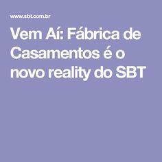 Vem Aí: Fábrica de Casamentos é o novo reality do SBT