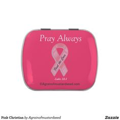 Pray always Pink Ribbon Christian Jelly Belly Tins