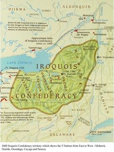 "Iroquois Confederacy Territory map circa 1600 showing ""The Five Nations"" from East to West: Mohawk, Oneida, Onondaga, Cayuga, and Seneca. Indian Tribes, Native American Tribes, Native American History, American Indians, University Of San Diego, Woodland Indians, Us History, Family History, Black History"