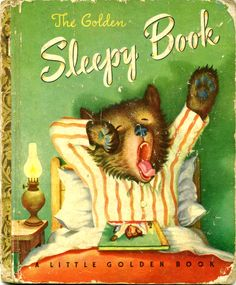 The Golden Sleepy Book by Margaret Wise Brown and pictures by Garth Williams, Simon and Schuster, 1948, G edition