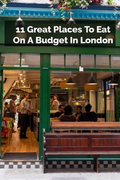 London can be expensive - especially to eat. Here's 11 places, however, that offer great food at an affordable price.