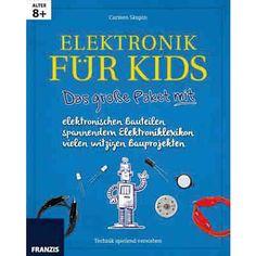 Technik spielend verstehen: Elektronik für Kids