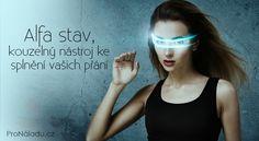 Alfa stav, kouzelný nástroj ke splnění vašich přání   ProNáladu.cz
