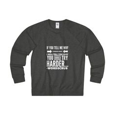 """ Try Harder"" Adult Unisex French Terry Crew"