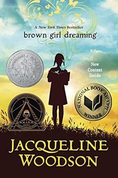 """Brown Girl Jacqueline Woodson's National Book Award and Newbery Honor winner, now available in paperback with 7 all-new poems. Jacqueline Woodson is the National Ambassador for Young People's Literature A President Obama """"O"""" Book Club pickRa Great Books, New Books, Books To Read, Amazing Books, Children Book Quotes, Childrens Books, National Book Award Winners, Black Authors, Fallen Book"""