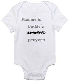 Mommy and Daddy's answered prayers miracle baby IUI IVF infertility onesie bodysuit by ShopCustomApparel on Etsy https://www.etsy.com/listing/177520490/mommy-and-daddys-answered-prayers