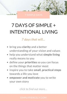 7 Days of Simple + Intentional Living—journal prompts and mini challenges to kickstart change and help you create a life you love. #simpleliving #intention #journalprompts