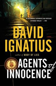 My favorite Ignatius spy novels. Set in Beirut, it's also an excellent introduction to a complex country.