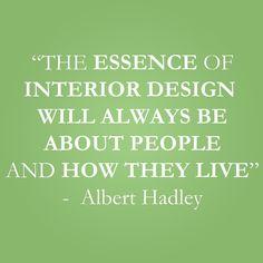 Albert Hadley, Design Quotes, Home Accents, Inspire, Interior Design, Words, Instagram Posts, Inspiration, Beautiful