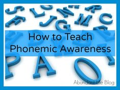 How I Teach Phonemic Awareness to my Kids With Dyslexia - Abundant Life