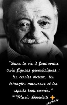 """Dans la vie il faut éviter trois figures géométriques : les cercles vicieux, les triangles amoureux et les esprits trop carrés."" ***Mario Benedetti☀️ Love Quates, Love Life, Mots Forts, Simply Life, Strong Words, Quote Citation, Social Emotional Learning, Suddenly, Great Quotes"
