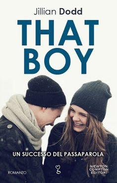"Leggere Romanticamente e Fantasy: Anteprima ""That Boy"" di Jillian Dodd"