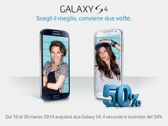 Compra un Galaxy S 4, il secondo lo paghi la metà!